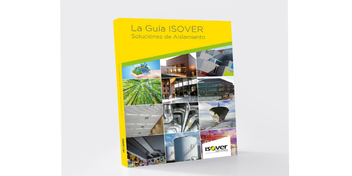 COMUNICADO ISOVER Saint-Gobain: Nueva Guía ISOVER, el manual más completo sobre aislamiento