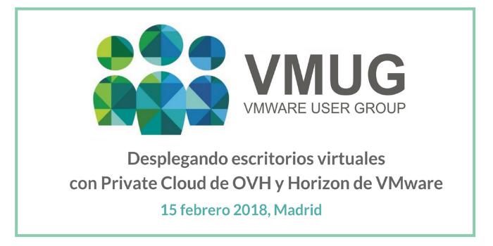 OVH participa en el próximo evento de VMUG sobre el despliegue de escritorios virtuales en la nube