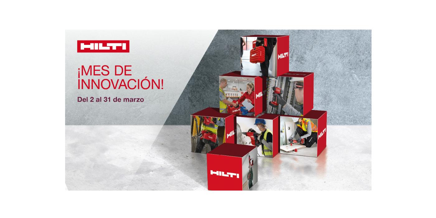 Entre los días 2 al 31 de marzo, celebramos en todas nuestras tiendas el Mes de Innovación Hilti.