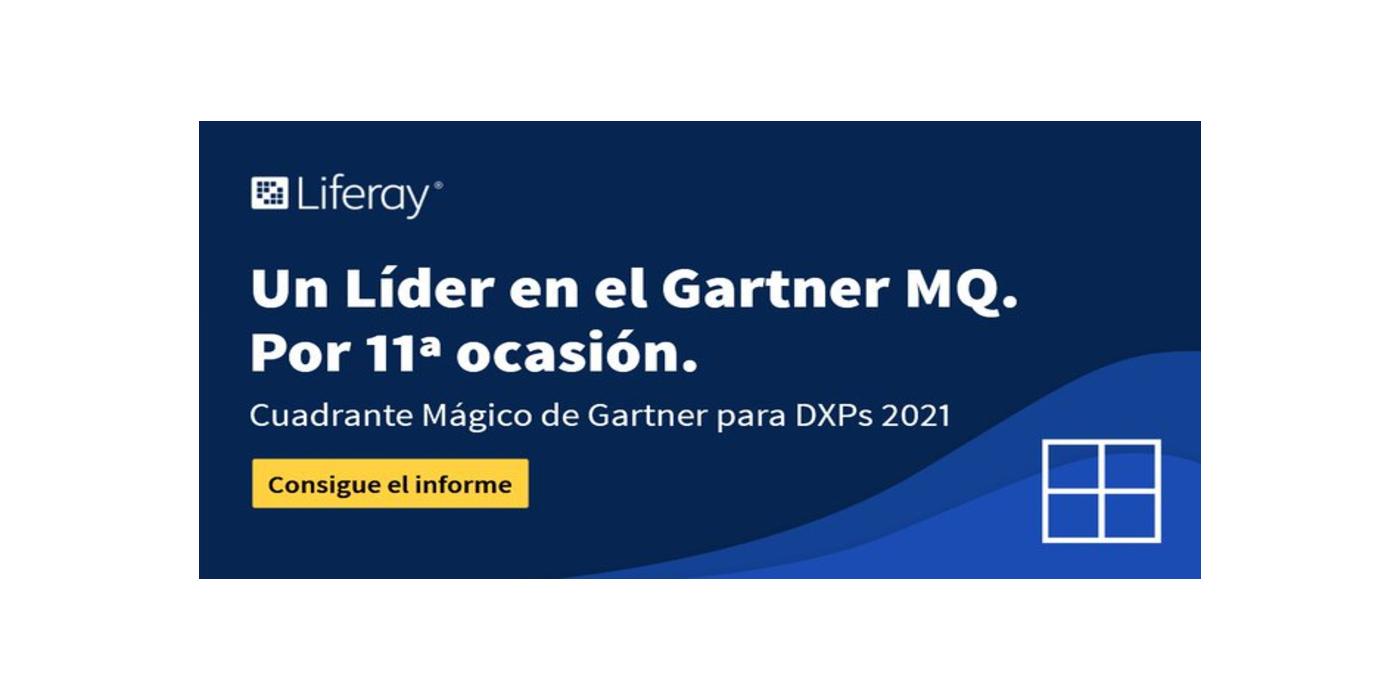 Liferay, Líder en el Cuadrante Mágico de Gartner 2021 para Plataformas de Experiencia Digital