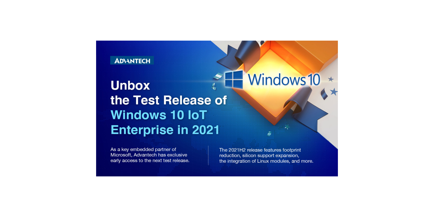 Advantech recibe el acceso anticipado en exclusiva a la nueva versión de Windows 10 Enterprise