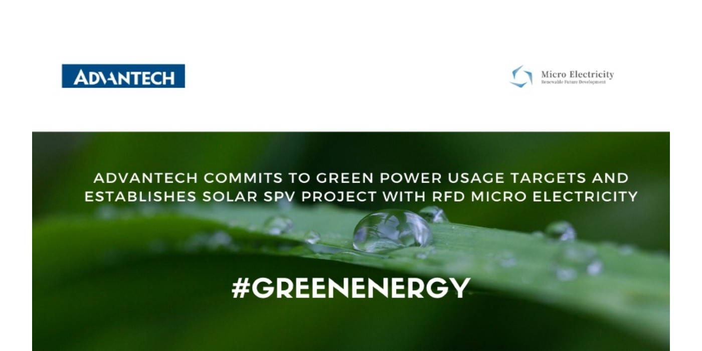 Advantech Commits to Green Power Usage Targets and Establishes Solar SPV Project with RFD Micro Electricity