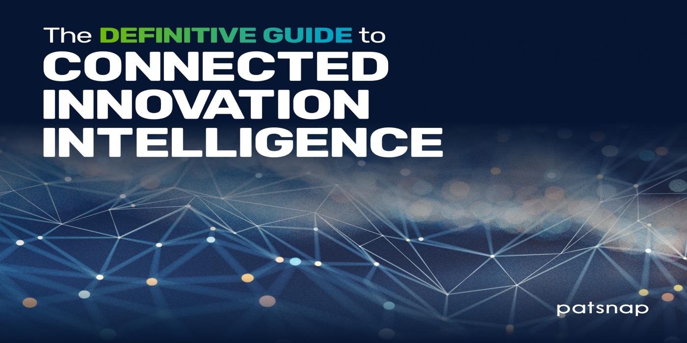 PatSnap publica la Guía definitiva para la inteligencia en innovación conectada (CII)